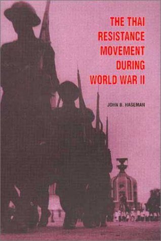 9789747551624: The Thai Resistance Movement During World War II