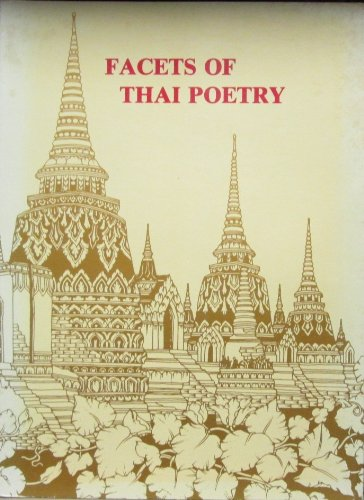 Facets of Thai poetry: Chanchirayuwat Ratchani