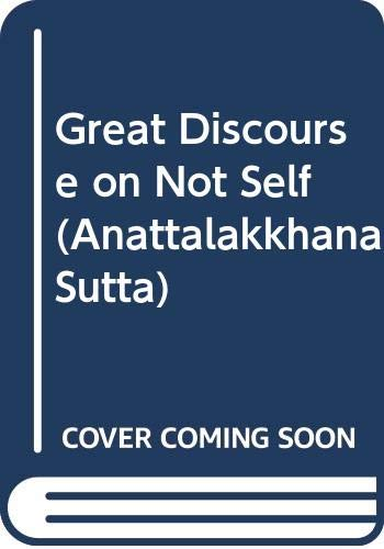 9789747890525: Great Discourse on Not Self (Anattalakkhana Sutta)