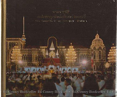 Royal Ceremonies for the Rattanakosin Bicentennial: Office of His Majesty's Principal Private ...