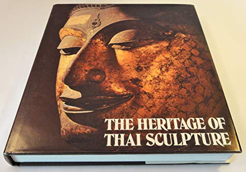 9789748206066: The Heritage of Thai Sculpture