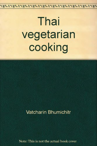 9789748206820: Thai vegetarian cooking