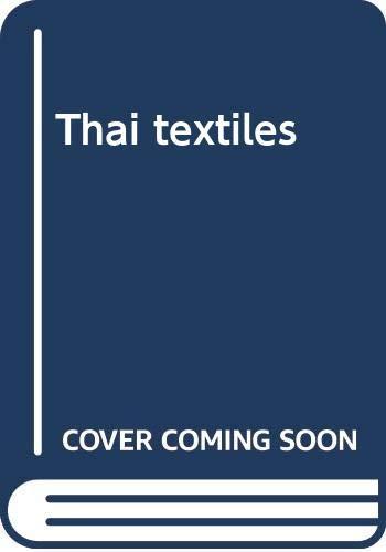 9789748206998: Thai textiles
