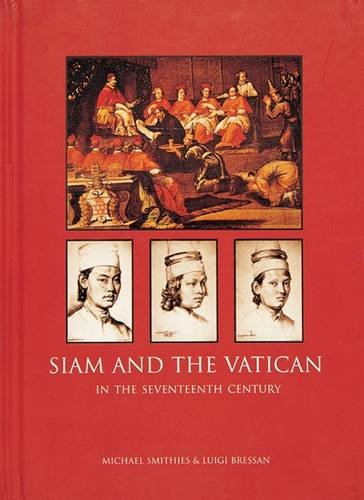 9789748225685: Siam and the Vatican: The Relationship in the Seventeenth Century