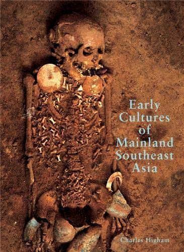 9789748225708: Early Cultures of Mainland Southeast Asia