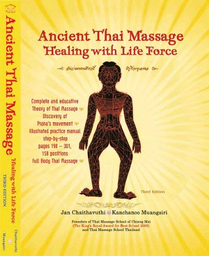 9789748230979: Ancient Thai Massage: Healing with Life Source Third Edition