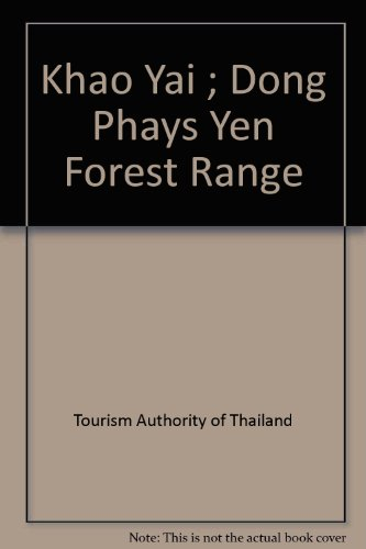 Khao Yai ; Dong Phays Yen Forest: Tourism Authority of