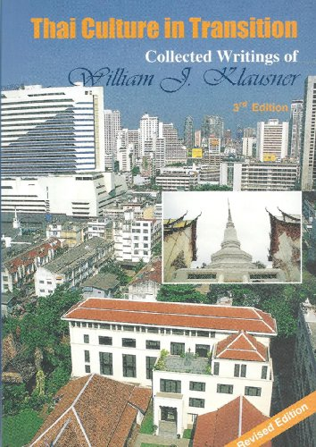 Thai Culture in Transition: William J. Klausner