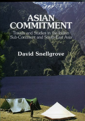 Asian Commitment: Travels and Studies in the Indian Sub-Continent and South-East Asia