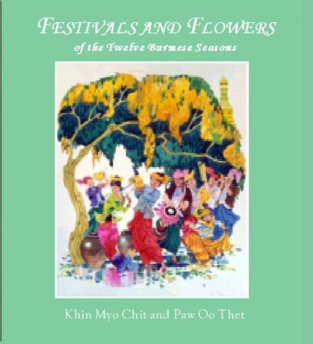 Festivals and Flowers: Chit, Khin Myo