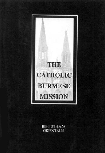 Outline of the History of the Catholic: Paul Ambrose Bigandet
