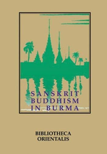 Sanskrit Buddhism in Burma (Paperback): Niharranjan Ray