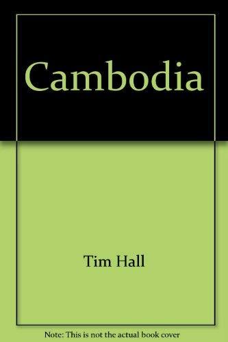 Cambodia: A portrait: Hall, Tim