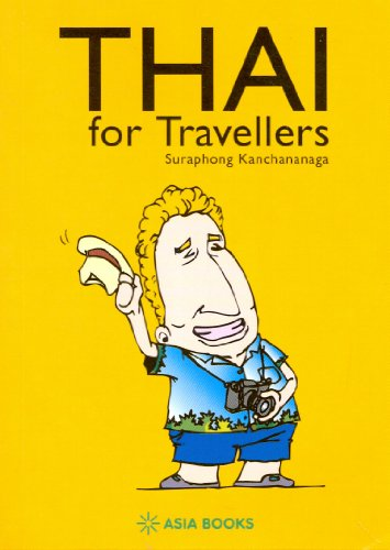 9789748303949: THAI FOR TRAVELLERS (REPRINTED 2ND ED.)