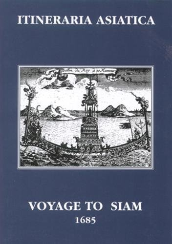 9789748304304: Voyage to Siam Performed by Six Jesuits... (Itineraria Asiatica)