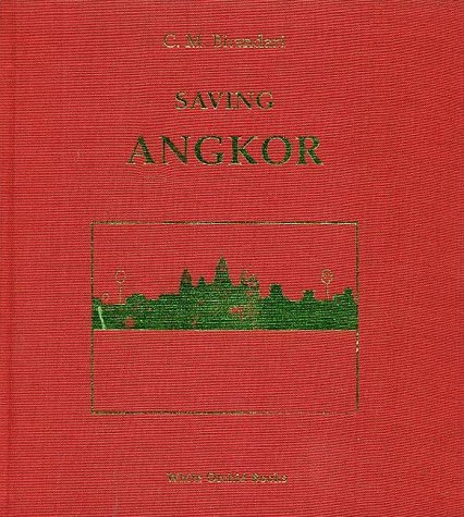 9789748304328: Saving Angkor (White orchid books)
