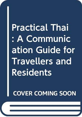 9789748362274: Practical Thai: A Communication Guide for Travellers and Residents
