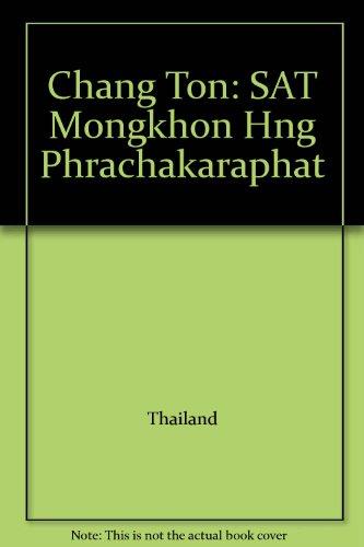9789748364278: Chang Ton: SAT Mongkhon Hng Phrachakaraphat