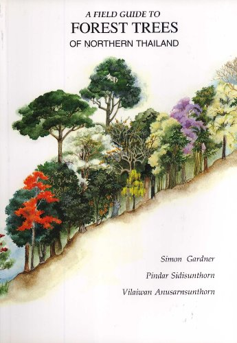9789748367293: A Field Guide to Forest Trees of Northern Thailand