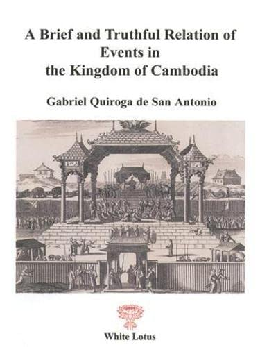 9789748434353: A Brief and Truthful Relation of Events in the Kingdom of Cambodia