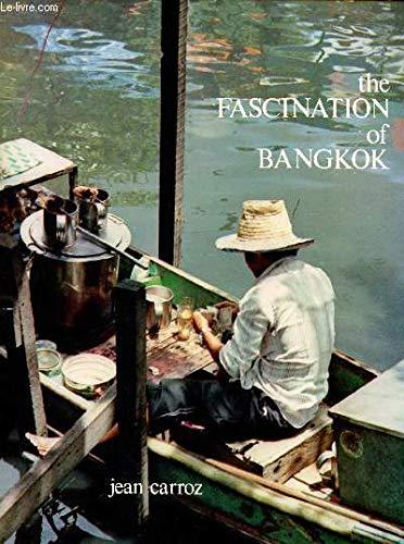 9789748495057: The fascination of Bangkok