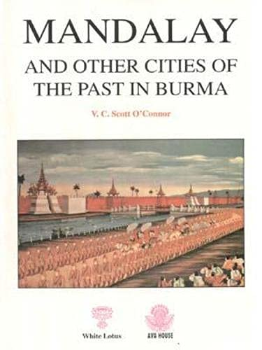 9789748495170: Mandalay and Other Cities of the Past in Burma