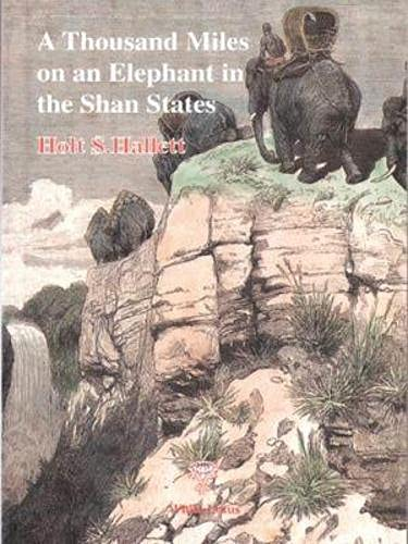 9789748495279: 1000 Miles on an Elephant in the Shan States