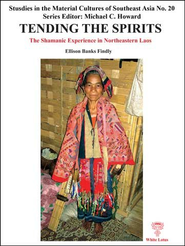 9789748495712: Tending the Spirits: The Shamanic Experience in Northeastern Laos