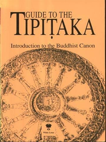 Guide to the Tipitaka: An Introduction to the Buddhist Canon