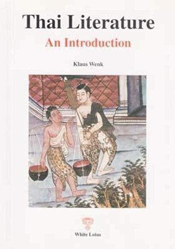 Thai Literature: An Introduction: Klaus Wenk