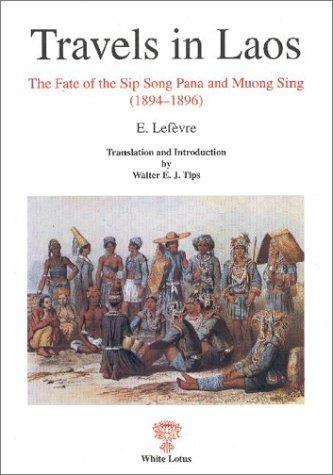 Travels in Laos: E. Lefevre