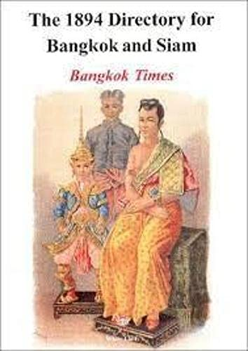 9789748496771: The 1894 Directory for Bangkok and Siam (Reprints)