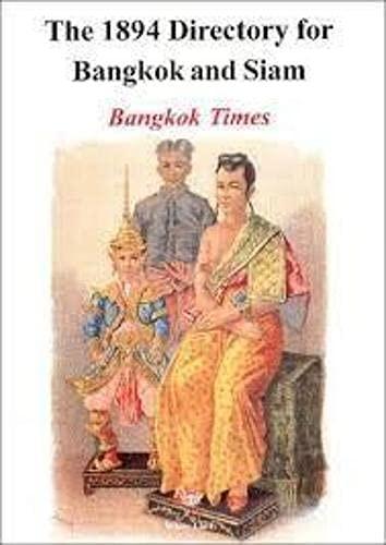 9789748496771: The 1894 Directory of Bangkok and Siam. Bangkok Times