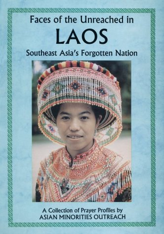 9789748530277: Faces of the Unreached in Laos: Southeast Asia's Forgotten Nation