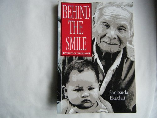 Behind the Smile: Voices of Thailand: Sanitsuda Ekachai