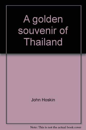9789748678405: A golden souvenir of Thailand