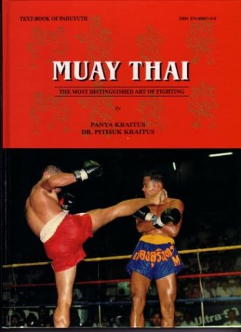 9789748684192: Muay Thai: The Most Distinguished Art of Fighting
