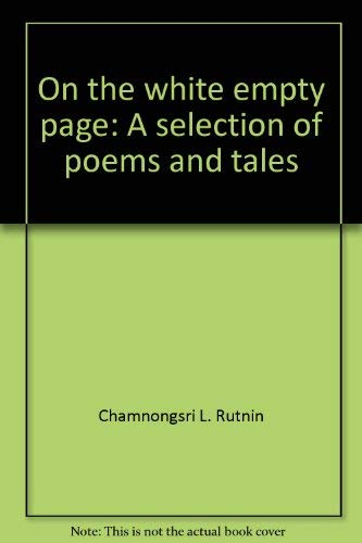 9789748758022: On the white empty page: A selection of poems and tales
