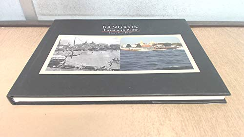 9789748761602: Bangkok Then and Now