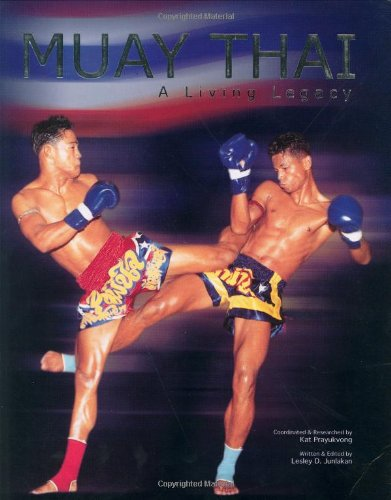 Muay Thai: A Living Legacy: Junlakan Lesley