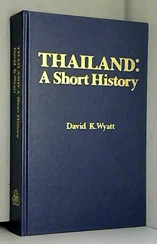 9789748866260: Thailand: A Short History