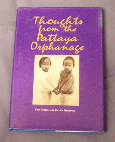 9789748902777: Thoughts from the Pattaya Orphanage