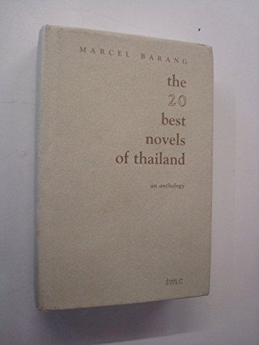 The 20 best novels of Thailand (A Thai modern classics anthology): Marcel Barang