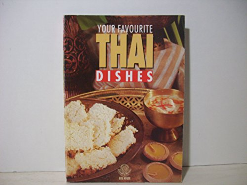 9789748923239: Your favourite Thai dishes