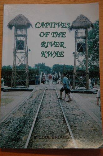 Captive of the River Kwae: Brooke, Micool