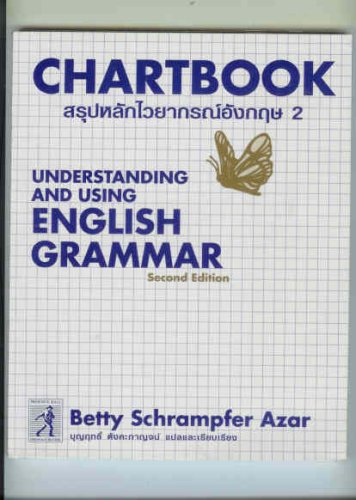 Chartbook, Understanding and Using English Grammar, 2nd Edition (In Thai or Cambodian & English...