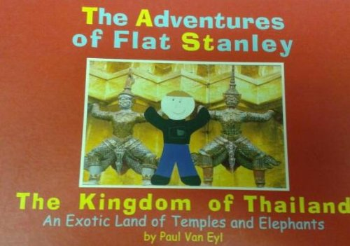 9789749081426: The Adventures of Flat Stanley: The Kingdom of Thailand: An Exotic Land of Temples and Elephants