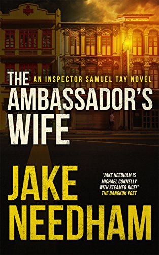 9789749375082: The Ambassador's Wife (Inspector Samuel Tay Mysteries)