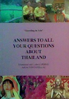 9789749377710: Answers to All Your Questions About Thailand