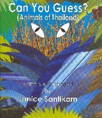 9789749479490: CAN YOU GUESS ? (ANIMALS OF THAILAND)